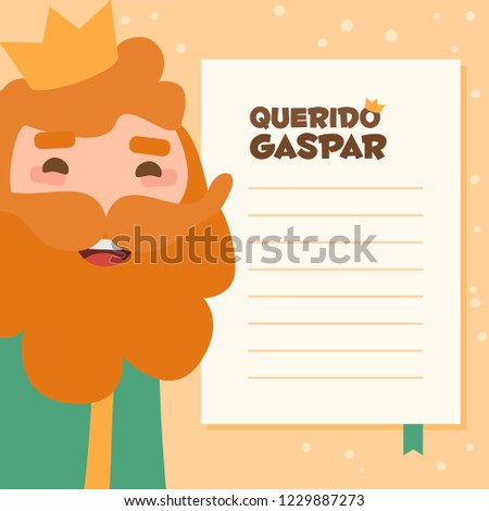 Dear king Caspar written in spanish. Vectorized letter on a yellow background. Wise man