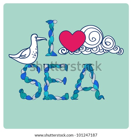 Declaration of love by sea, with seagull, heart, and cloud. Symbol of summer, spring, sea and joy. Alphabet made of curls.