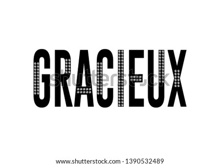 Decorative Gracieux (Gracious in French) Text with Rhinestone Ornament