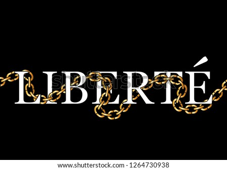"Decorative ""Liberte"" (Freedom in French) Text"