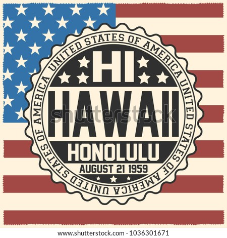 Shutterstock Decorative stamp with text United States of America, HI, Hawaii, Honolulu, August 21, 1959 on USA flag.