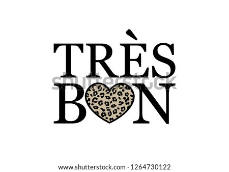 "Decorative ""Tres Bon"" (Very Good in French) Text"