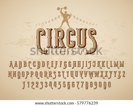 Decorative vintage circus typeface on grunge texture background