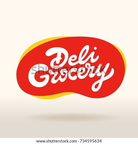Deli Grocery vector inscription. Market store signboard. Handmade lettering