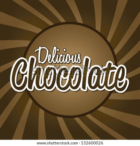 delicious chocolate letters over brown background. vector