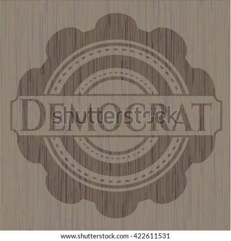 Democrat wooden emblem. Retro