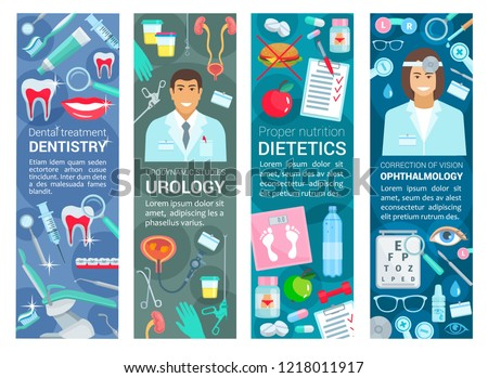 Dentistry, urology or ophthalmology and dietetics nutrition healthcare medical banners. Vector dentist, urologist or ophthalmologist and diet specialist doctors with medicine and diagnostic equipment