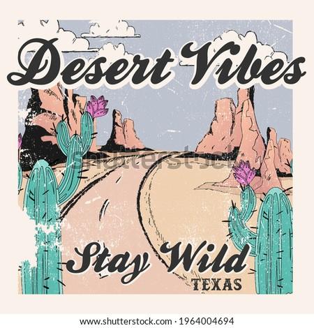 Desert Vibes slogan and desert view vintage illustration for t-shirt print design, background, label or sticker. Vector illustration.