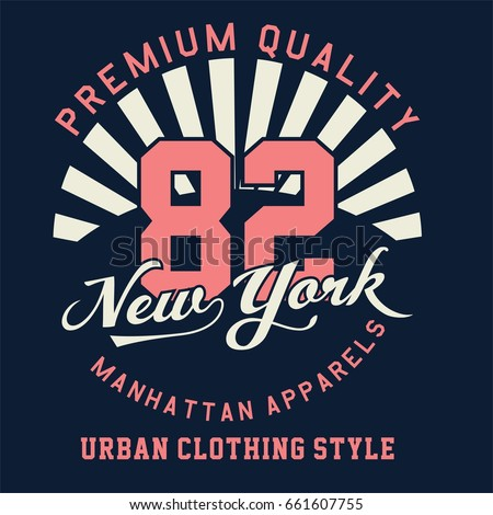Design alphabet and numbers PREMIUM QUALITY NEW YORK for t-shirts