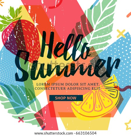 Design banner for summer season. Abstract geometric background with silhouettes fruit, lemon, strawberry and mint. Text hello summer on grunge modern texture backdrop.  Vector