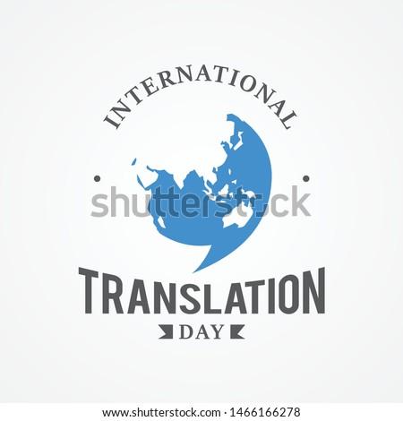 Design emblem International Translation Day vector image. Holidays around the world of nternational Translation. Vector illustration EPS.8 EPS.10