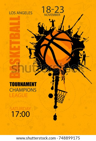 Design for basketball. Poster for the tournament. Abstract background. Streetball. Hand drawing texture, grunge style. EPS file is layered.