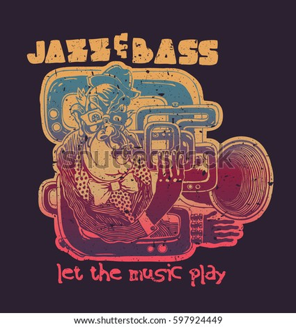 Design Jazz And Bass, Let The Music Play For T-shirt Print With Trumpeter. Vector Illustration.