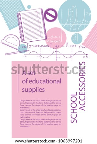 Design layout of the school brochure. Pages, protractor, pen, trigonometric functions. Background for covers, flyers, banners. The design of the brochure page on mathematics.