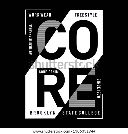 Design vector typography core denim for t shirt,vector illustration black and white