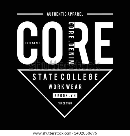 Design vector typography core denim for t shirt,vector illustration black and white