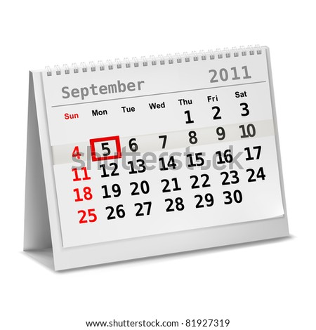 Desktop calendar with a marked 5th of September, The Labor Day. Vector.