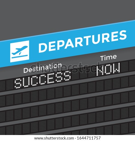 Destination - Business success! Unusual departures display board at airport terminal showing abstract international flight. Concepts: growth, profit, stock market, economics, making money, management.