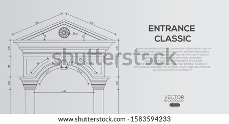 Detailed classic entrance  , Architectural background , architectural plan vector