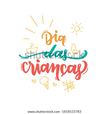 Dia Das Crianças. Children's Day. Brazilian Portuguese Hand Lettering with children drawing. Vector. Stock foto ©