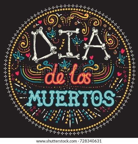 Shutterstock Dia de los Muertos Day of the Dead Holiday card or poster with bright and colorful elements and lettering