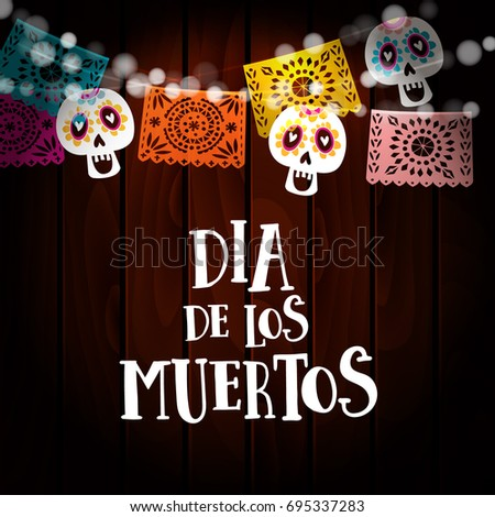 Shutterstock Dia de los Muertos, Day of the Dead or Halloween card, invitation with string of lights, sculls and paper cut party flags. Old wooden background. Vector illustration background.