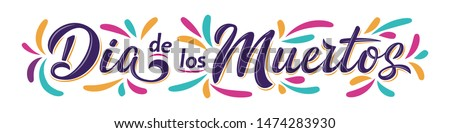 Dia de Los Muertos lettering sign. Mexican Day of the Dead inscription with colorful splash elements isolated on white. Vector illustration for greeting cards, poster, party flyer, invitations Foto stock ©