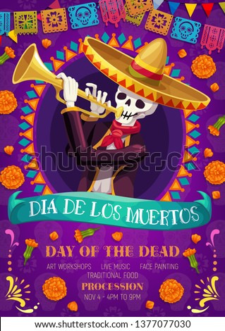 Dia de los Muertos Mexican holiday party and Day of Dead fiesta celebration. Vector skeleton skull in sombrero playing pipe, pecked paper flags, marigold flowers and Dia de los Muertos ribbon