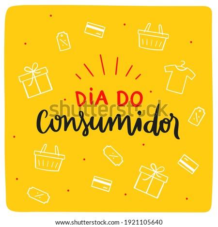 Dia do Consumidor. Consumer Day.  Brazilian Portuguese Hand Lettering Calligraphy for Holiday. Vector. Art for campaigns. Zdjęcia stock ©