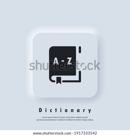 Dictionary icon. Glossary. Badge with book. Dictionary logo. Library icon. Vector EPS 10. UI icon. Neumorphic UI UX white user interface web button. Neumorphism Foto stock ©