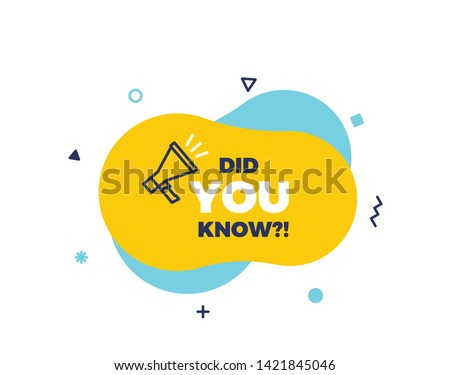 Did you know text on a fluid trendy shape with geometric elements and a megaphone. Vector design banner isolated for curiosity, knowledge, quiz games, trivia and other concepts Сток-фото ©