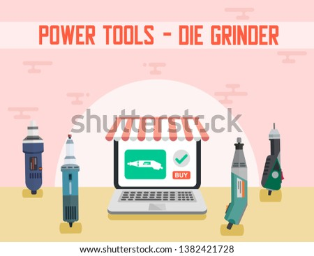 Die Grinder Assortment Power Tools Online Ad Banner Store and Repair Service on Laptop Vector Advertising Illustration Electric Instrument for Sanding and Polishing Works Buy on Internet