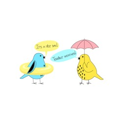Different attitudes to the same situation. Optimist vs pessimist. Two birds: one is dissatisfied with seeing the rain and takes an umbrella, and the other is happy with the water and goes swimming