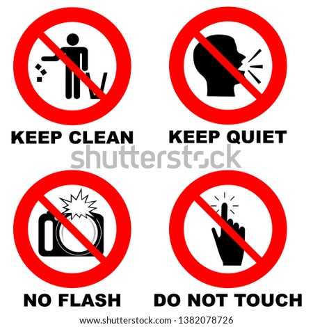 Different prohibition signs in red circle: no flash, do not touch, keep clean, keep quiet