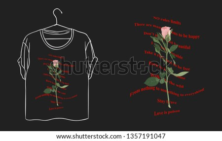 Different slogans. Rose typography graphic print, fashion drawing for t shirt
