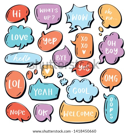 Different words and phrases in multicolor cartoon speech bubbles. Hand drawn slang lettering set for dialogs, messages, chats etc. Handwritten text - hi, love, welcome, omg, yep, nope, cool, hello etc #1418450660
