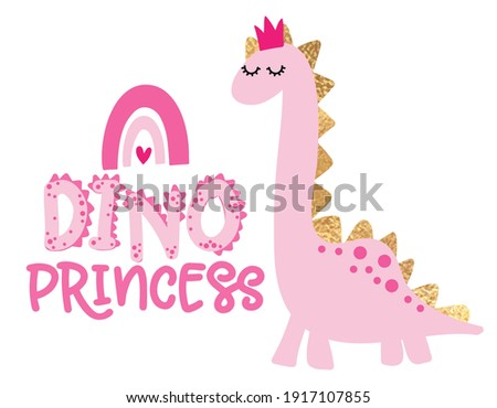 Dino Princess - funny hand drawn doodle, cartoon dino. Good for Poster or t-shirt textile graphic design. Vector hand drawn illustration. Dinosaur Queen.