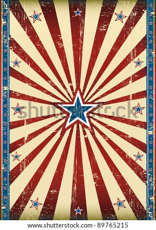 Dirty american poster. A grunge background with a texture for your advertising