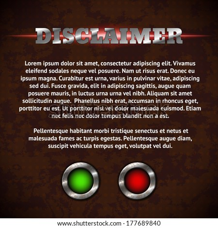 Disclaimer form with buttons on rusty metal background