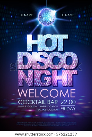 Disco ball background. Disco poster hot night. Neon