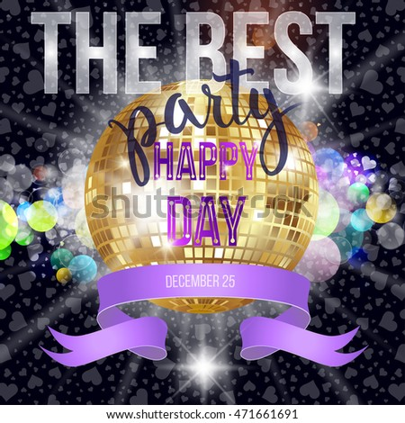 Disco mirror ball and original hand lettering Best Party. Vector illustration for holiday posters, icons, greeting cards, print and web projects.