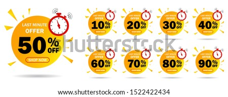 Discount last minute offer tag, 50, 20, 10, 40, 30, 60, 70, 80, 90 percent.Set sale off time emblem, badge price discount number. Flat offer stamp, sticker clearance sale.Last minute discount. vector