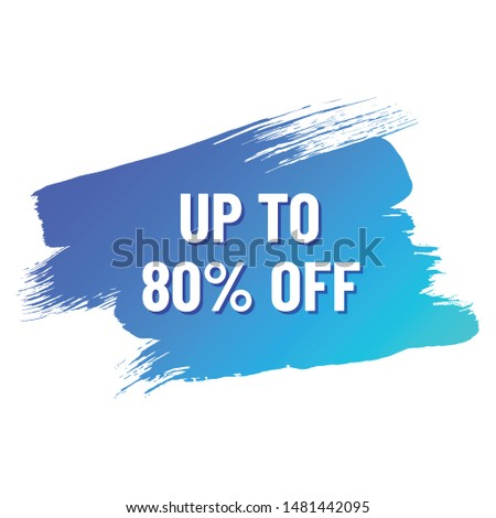 discount white lettering with shadow on blue color gradient brush stroke. discount up to 80 percent off. illustration for promo advertising discounts