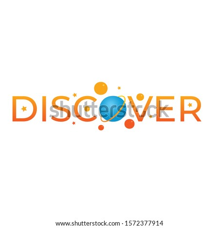discover and planets concept. discover logo. discover, planet and stars