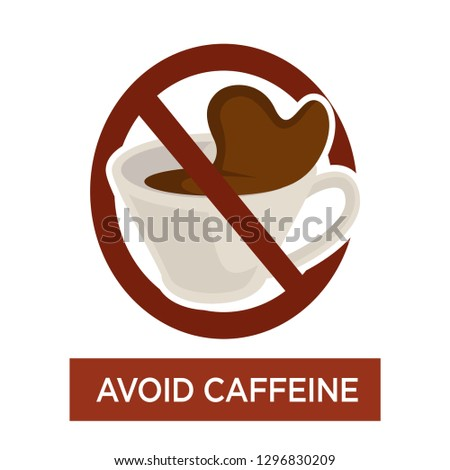 Disease prevention avoid caffeine warning sign heart sickness risk isolated vector icon hot coffee or energetic beverage in cup forbidden and prohibited healthy lifestyle and healthcare crossed symbol