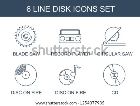 disk icons. Trendy 6 disk icons. Contain icons such as blade saw, record player, circular saw, disc on fire, CD. disk icon for web and mobile.