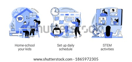 Distance learning abstract concept vector illustration set. Home-school your kids, set up daily schedule, STEM activities, quarantine daily routine, remote home education, pandemic abstract metaphor.