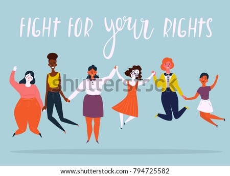 Diverse international and interracial group of jumping happy women. For girls power concept, feminine and feminism ideas, woman empowerment and role cards design. Fight for your rights text.