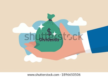 Dividend stocks, public company payback profit in stock market, return or profit from investment concept, businessman investor hand holding big money bag with label Dividends and dollar money sign. Photo stock ©