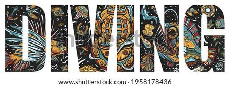 Diving slogan. Scuba diver helmet, octopus kraken tentacles. Sea monsters. Angler fish, lionfish, jellyfish. Deep underwater. Double exposure lettering. Typography art. Tattoo style. Vector graphics Photo stock ©
